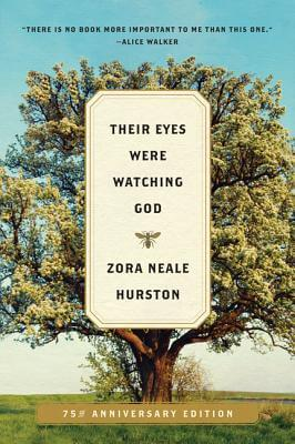 Click for a larger image of Their Eyes Were Watching God: A Novel