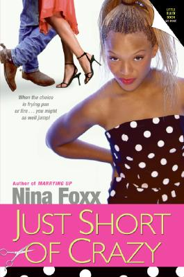 Book Cover Just Short of Crazy by Nina Foxx