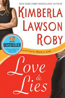 Click for a larger image of Love and Lies(Reverend Curtis Black #4)