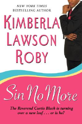 Click to go to detail page for Sin No More (Reverend Curtis Black #5)