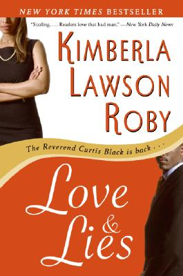 Click for more detail about Love and Lies by Kimberla Lawson Roby