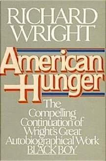 Click for more detail about American Hunger by Richard Wright