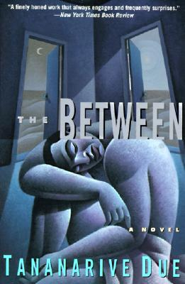 Click for more detail about The Between by Tananarive Due