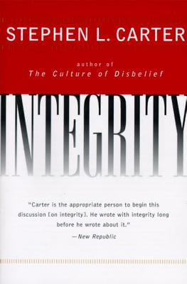 Click for more detail about Integrity by Stephen L. Carter