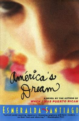 Click for more detail about America's Dream by Esmeralda Santiago