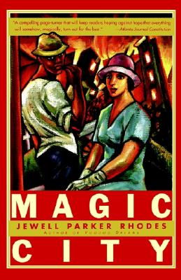 Click for more detail about Magic City: A Novel by Jewell Parker Rhodes
