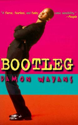 Click for more detail about Bootleg by Damon Wayans