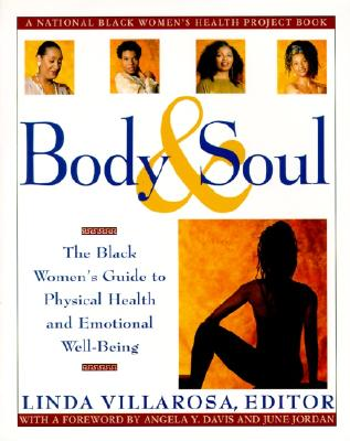 Click for a larger image of Body & Soul: The Black Women's Guide to Physical Health and Emotional Well-Being