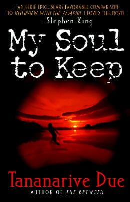 Click for more detail about My Soul to Keep by Tananarive Due