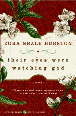 Book cover of Their Eyes Were Watching God by Zora Neale Hurston