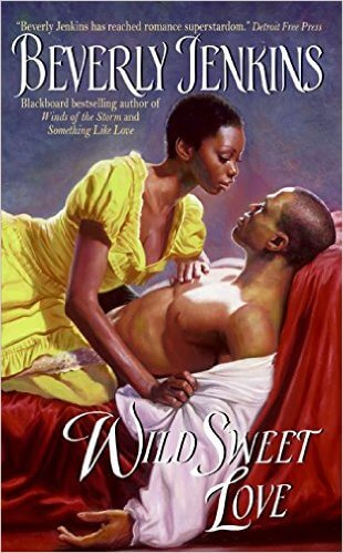 Click for more detail about Wild Sweet Love by Beverly Jenkins