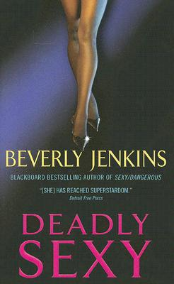 Click for more detail about Deadly Sexy by Beverly Jenkins