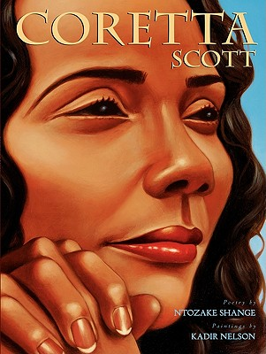 Click for more detail about Coretta Scott by Ntozake Shange