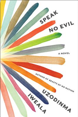 Click for a larger image of Speak No Evil: A Novel
