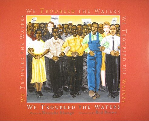 Click for more detail about We Troubled the Waters by Ntozake Shange