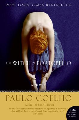 Click for more detail about The Witch Of Portobello: A Novel (P.S.) by Paulo Coelho