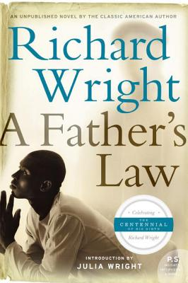 Click for more detail about A Father's Law by Richard Wright