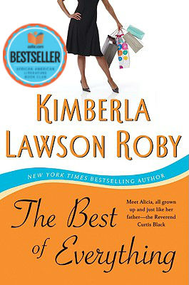Click for more detail about The Best of Everything (Reverend Curtis Black #6) by Kimberla Lawson Roby