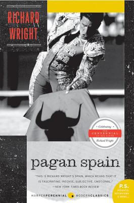 Click for more detail about Pagan Spain by Richard Wright