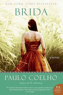 Click for more detail about Brida: A Novel (P.S.) by Paulo Coelho