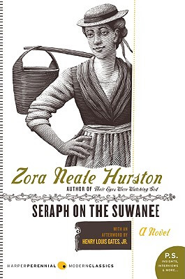 Book Cover Seraph on the Suwanee: A Novel by Zora Neale Hurston