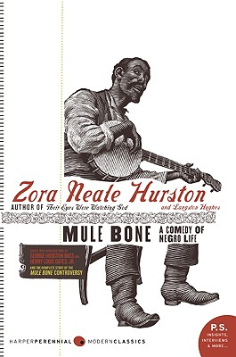 Click for a larger image of Mule Bone: A Comedy of Negro Life