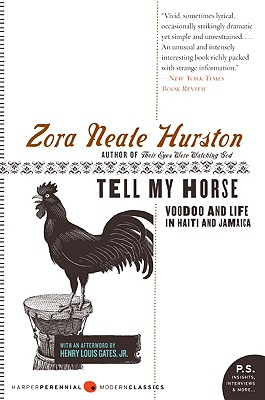 Book Cover Tell My Horse: Voodoo and Life in Haiti and Jamaica by Zora Neale Hurston