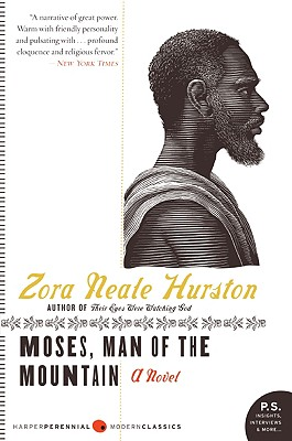 Click for more detail about Moses, Man of the Mountain by Zora Neale Hurston