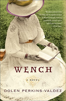 Click to buy a copy of Wench: A Novel