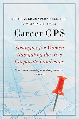 Click for more detail about Career GPS: Strategies for Women Navigating the New Corporate Landscape by Linda Villarosa