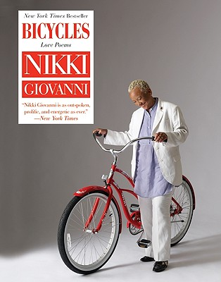 Click for more detail about Bicycles: Love Poems by Nikki Giovanni