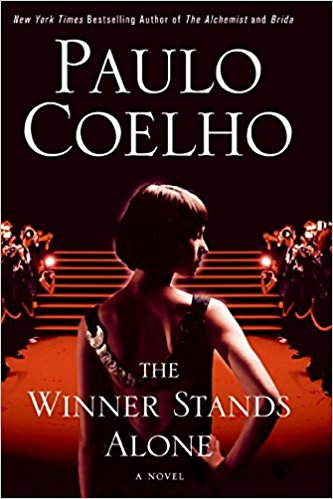 Click for more detail about The Winner Stands Alone Intl by Paulo Coelho
