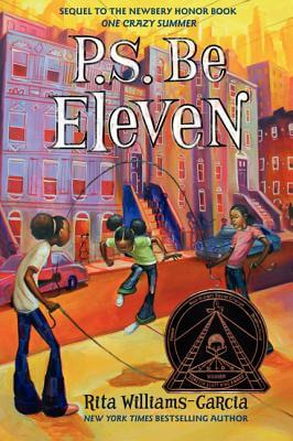 Click for more detail about P.S. Be Eleven by Rita Williams-Garcia
