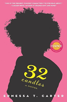 Book Cover 32 Candles: A Novel by Ernessa T. Carter