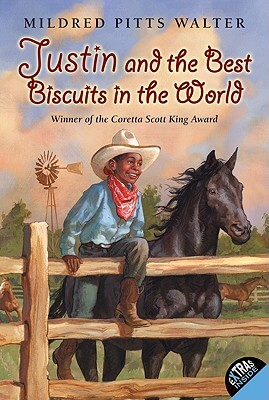 Click for more detail about Justin and the Best Biscuits in the World by Mildred Pitts Walter