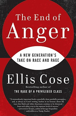Click for a larger image of The End Of Anger: A New Generation's Take On Race And Rage