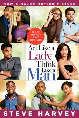 Click for a larger image of Act Like a Lady, Think Like a Man Movie Tie-in  What Men Really Think About Love, Relationships, Intimacy, and Commitment