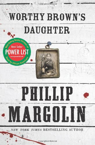 Click for more detail about Worthy Brown's Daughter by Phillip Margolin