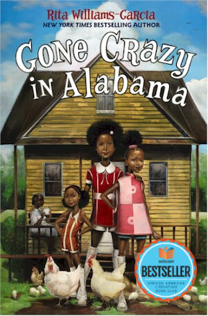Click for more detail about Gone Crazy in Alabama by Rita Williams-Garcia