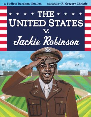 Click for more detail about The United States V. Jackie Robinson by Sudipta Bardhan-Quallen