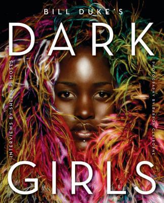 Book Cover Dark Girls by Bill Duke and Shelia P. Moses