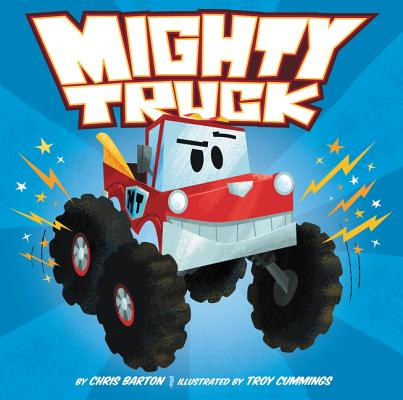 Click for more detail about Mighty Truck by Chris Barton