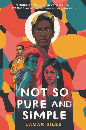 Click for more detail about Not So Pure and Simple by Lamar Giles