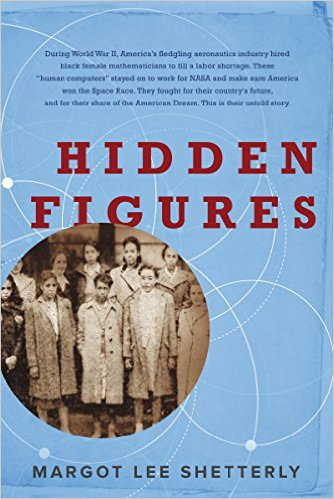 Click to learn more about Hidden Figures: The American Dream and the Untold Story of the Black Women Mathematicians Who Helped Win the Space Race