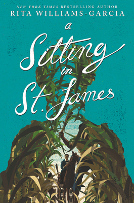 Book Cover A Sitting in St. James by Rita Williams-Garcia