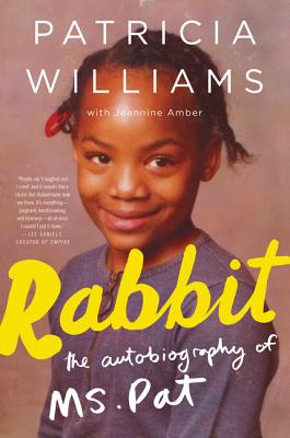 Click to go to detail page for Rabbit: The Autobiography of Ms. Pat
