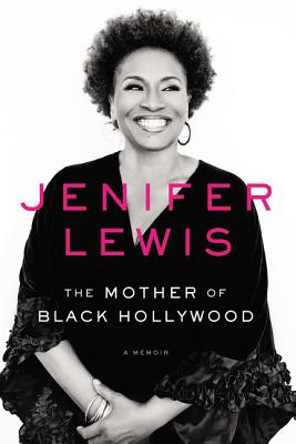Click to learn more about The Mother of Black Hollywood: A Memoir