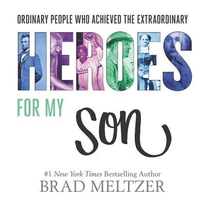 Book Cover Heroes for My Son by Brad Meltzer