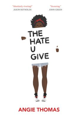 Click for a larger image of The Hate U Give