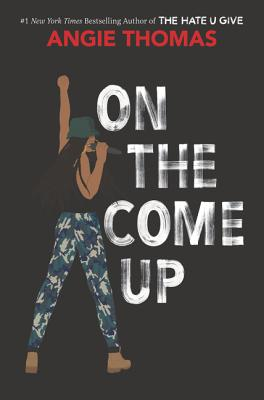 Click for more detail about On The Come Up by Angie Thomas